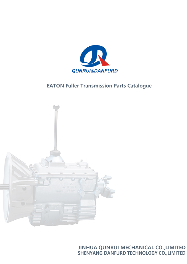QD EATON FULLER TRANSMISSION PARTS - CATALOGUES - JINHUA QUNRUI